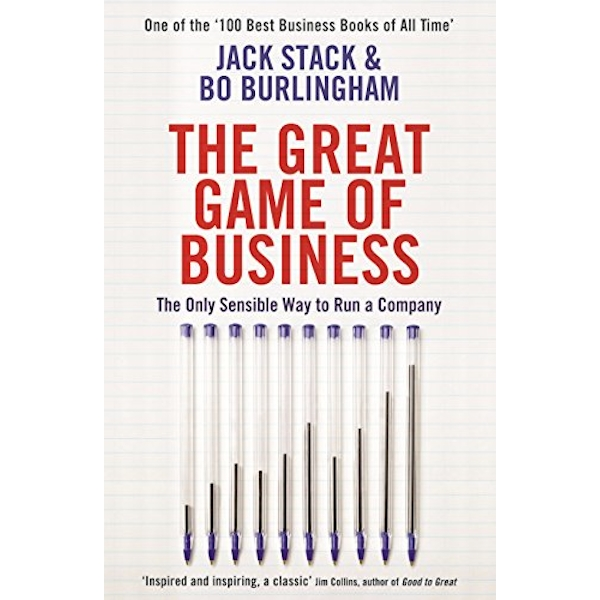 The Great Game of Business: The Only Sensible Way to Run a Company by Bo Burlingham, Jack Stack (Paperback, 2014)