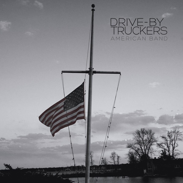 Drive-By Truckers - American Band Vinyl
