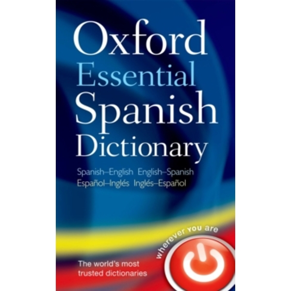 Oxford Essential Spanish Dictionary by Oxford Dictionaries (Paperback, 2010)