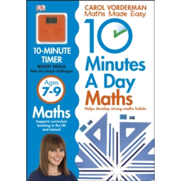 10 Minutes a Day Maths Ages 7-9 by Carol Vorderman (Paperback, 2013)