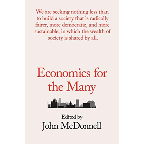 Economics for the Many  Paperback / softback 2018