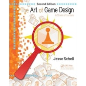 The Art of Game Design: A Book of Lenses by Jesse Schell (Paperback, 2014)