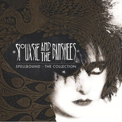 Siouxsie & The Banshees - Spellbound: The Collection CD