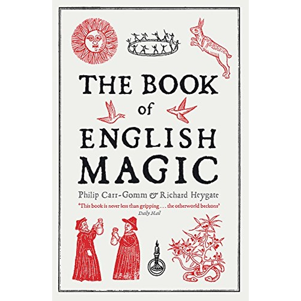 The Book of English Magic by Philip Carr-Gomm, Richard Heygate (Paperback, 2010)
