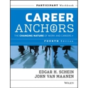 Career Anchors: The Changing Nature of Careers Participant Workbook by John Van Maanen, Edgar H. Schein (Paperback, 2013)