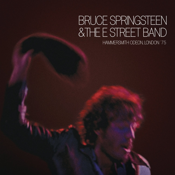 Bruce Springsteen & E St Band - Hammersmith Odeon London 75 Vinyl