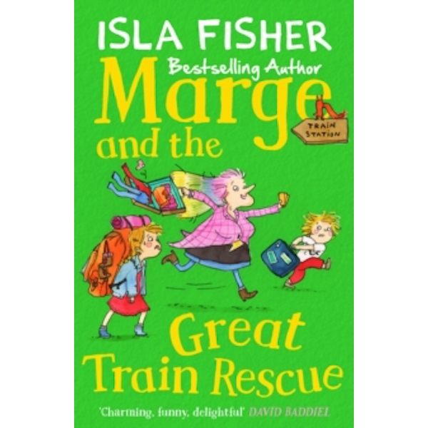 Marge and the Great Train Rescue : Book three in the fun family series by Isla Fisher