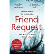 Friend Request The Most Addictive Psychological Thriller Youll Read This Year by Laura Marshall (2018, Paperback)
