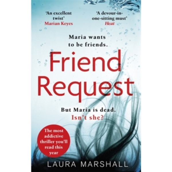 Friend Request : The most addictive psychological thriller you'll read this year Paperback