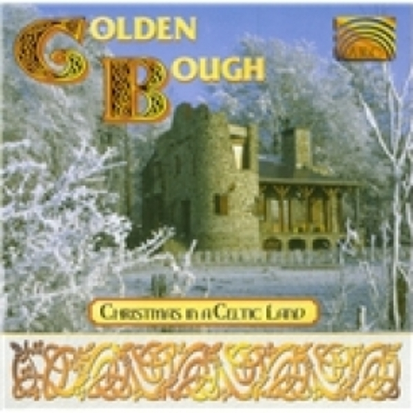 Golden Bough Christmas In A Celtic Land CD