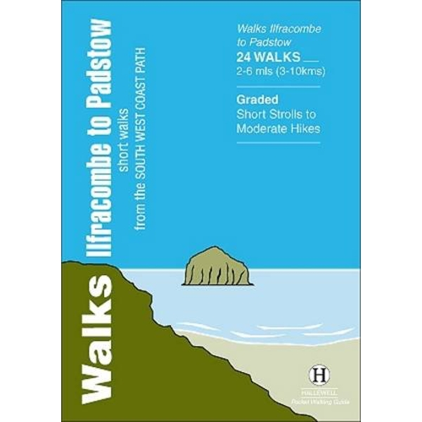 Walks Ilfracombe to Padstow: Short Walks from the South West Coast Path by Richard Hallewell (Paperback, 2013)