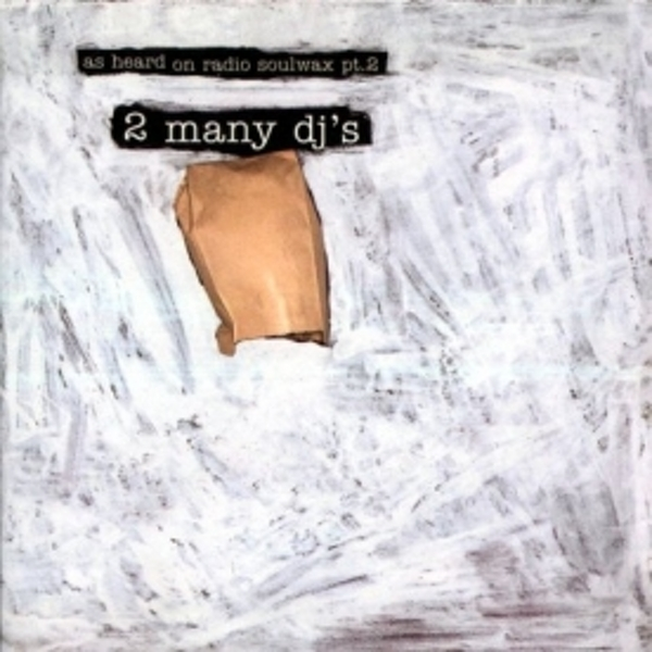 2 Many DJs - As Heard On Radio Soulwax Pt 2 CD