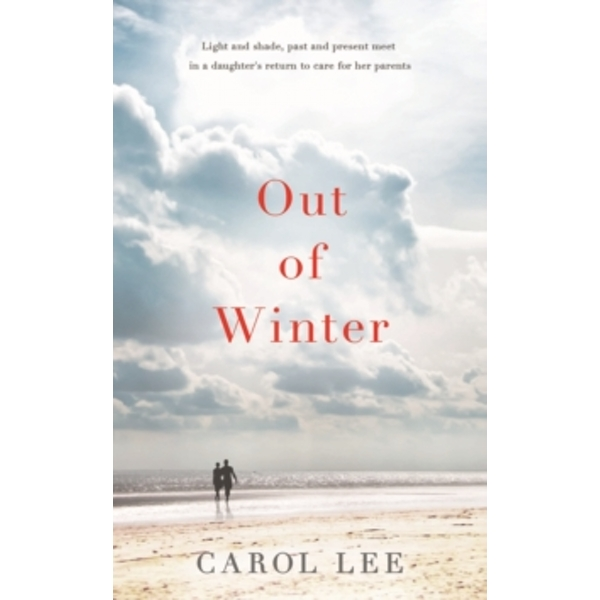 Out of Winter by Carol Lee (Hardback, 2014)