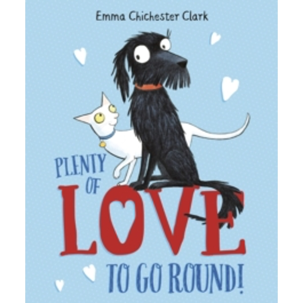Plenty of Love to Go Round by Emma Chichester Clark (Paperback, 2017)