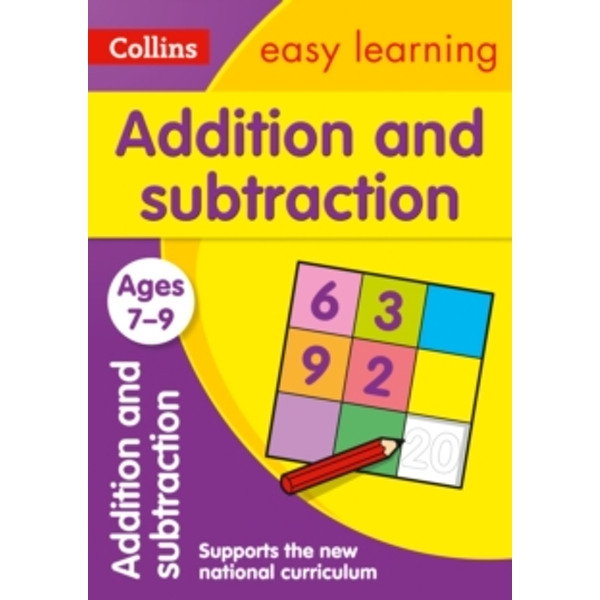 Addition and Subtraction Ages 7-9: New Edition