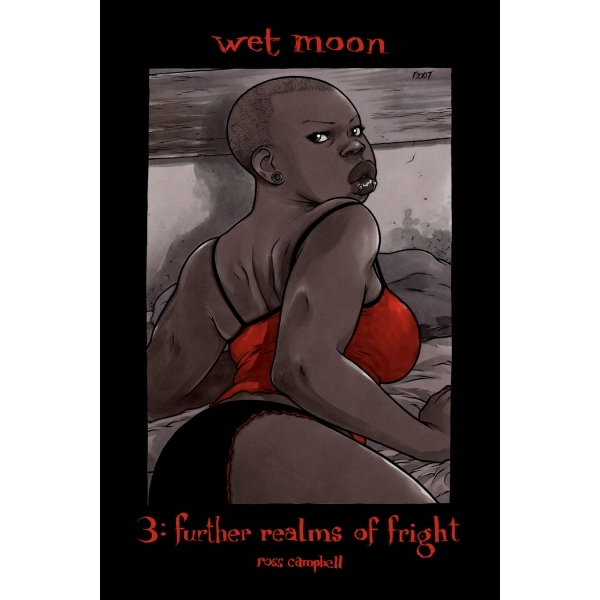 Wet Moon Volume 3: Further Realms of Fright