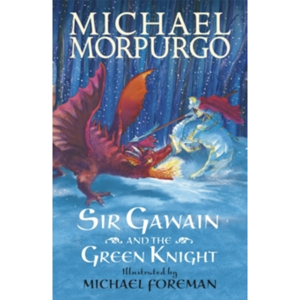 Sir Gawain and the Green Knight by Michael Morpurgo (Paperback/softback, 2013)