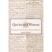 Qur.an and Woman: Rereading the Sacred Text from a Woman's Perspective by Amina Wadud (Paperback, 1999)