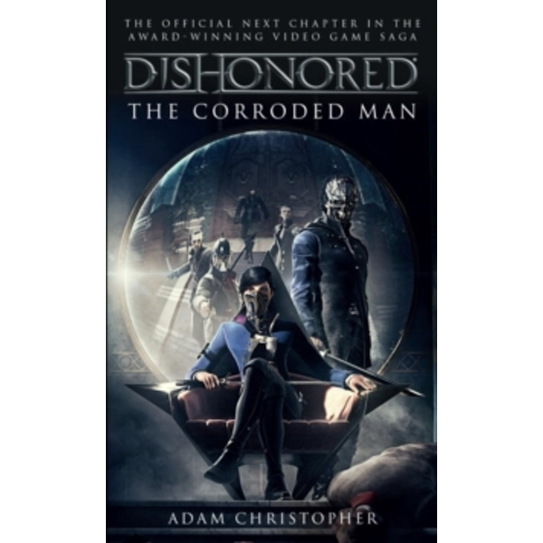 Dishonored : The Corroded Man