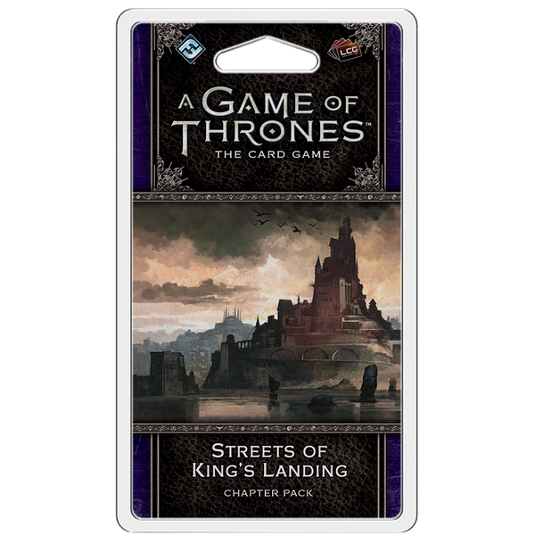 A Game of Thrones LCG: Streets of King's Landing Chapter Pack