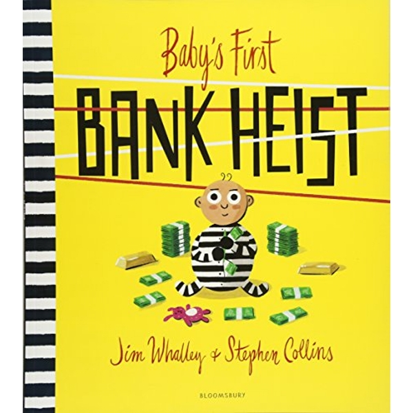 Baby's First Bank Heist  Paperback / softback 2018