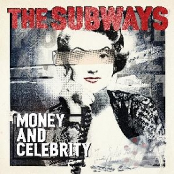 The Subways Money And Celebrity CD