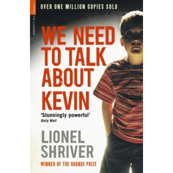 We Need To Talk About Kevin by Lionel Shriver (Paperback, 2010)