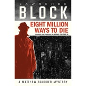 Eight Million Ways To Die Hardcover