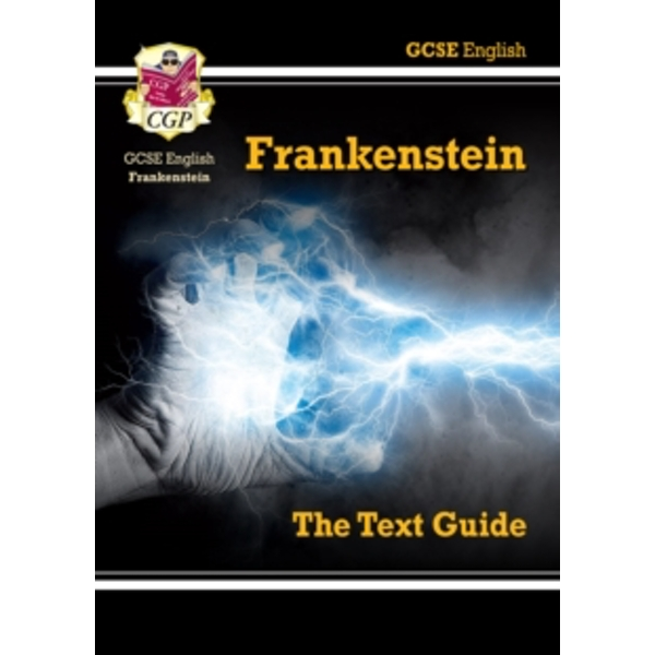 GCSE English Text Guide - Frankenstein by CGP Books (Paperback, 2015)