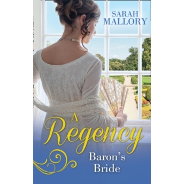 A Regency Baron's Bride : To Catch a Husband... / the Wicked Baron