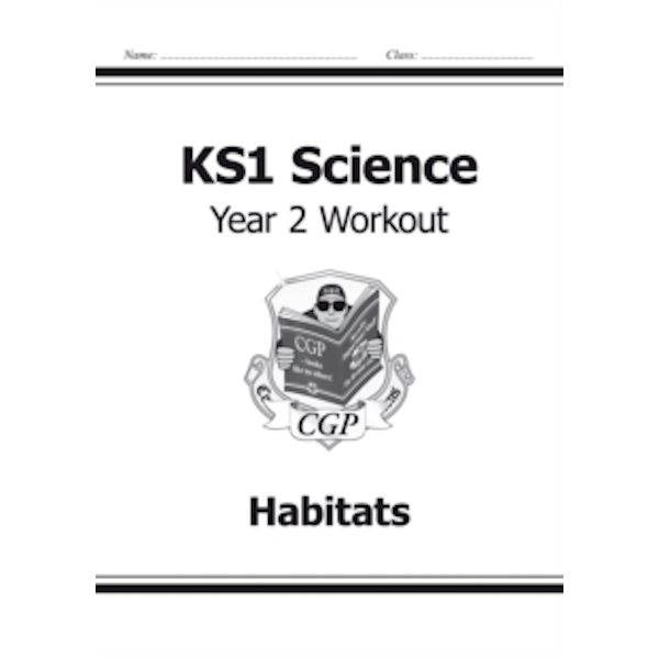 KS1 Science Year Two Workout: Habitats by CGP Books (Paperback, 2014)