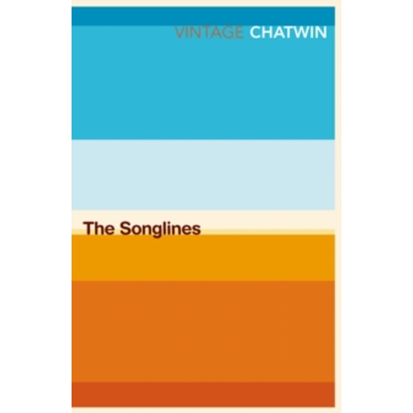 The Songlines by Bruce Chatwin (Paperback, 1998)