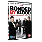 Bonded By Blood DVD