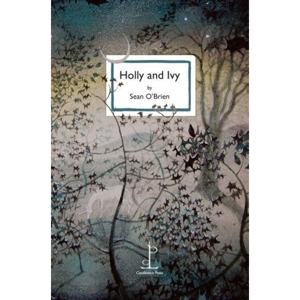 Holly and Ivy by Sean O'Brien (Paperback, 2017)