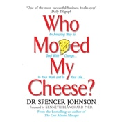 Who Moved My Cheese by Spencer Johnson (Hardback, 2002)
