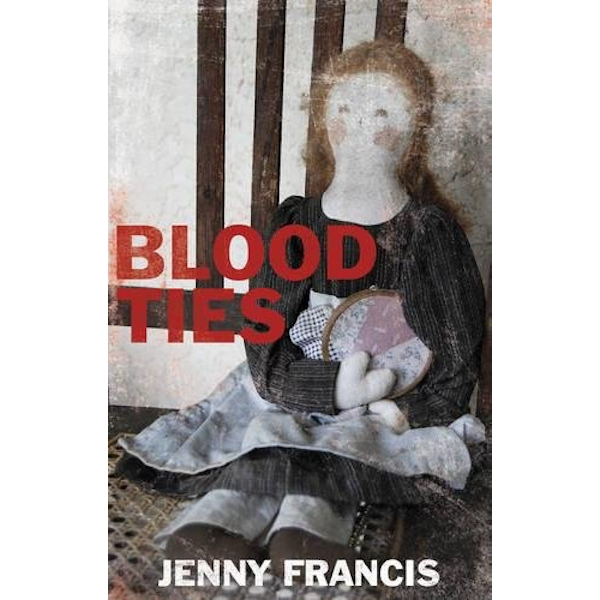 Blood Ties by Jenny Francis (Paperback, 2016)