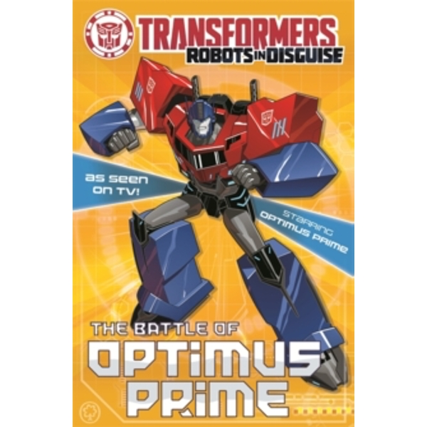 Transformers: The Battle Of Optimus Prime : Book 4