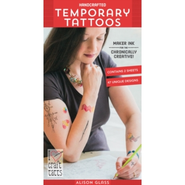 Handcrafted Temporary Tattoos : Maker Ink for the Chronically Creative!