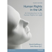 Human Rights in the UK: An Introduction to the Human Rights Act 1998 by John Rowe, David Hoffman (Paperback, 2012)