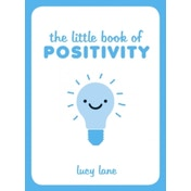 The Little Book of Positivity by Lucy Lane (Hardback, 2015)