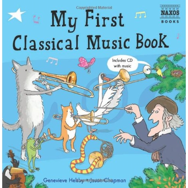 My First Classical Music Book  2009 Mixed media product
