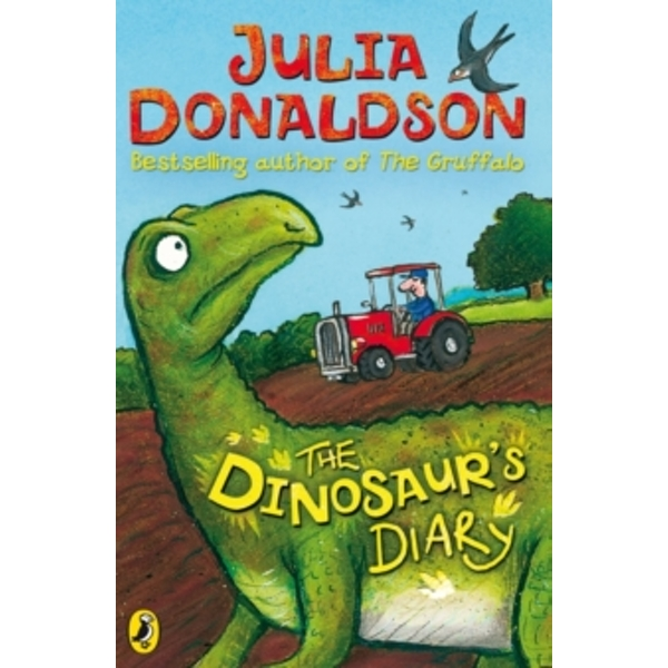 The Dinosaur's Diary by Julia Donaldson (Paperback, 2002)
