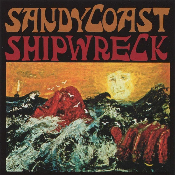 Sandy Coast - Shipwreck Vinyl
