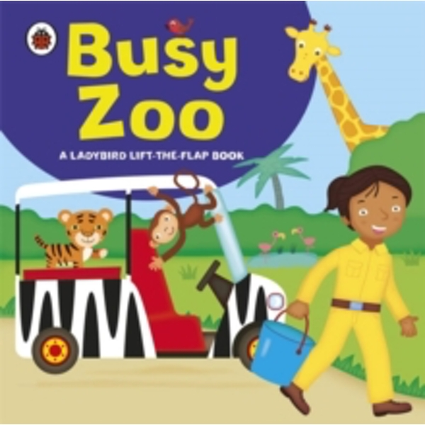 Ladybird lift-the-flap book: Busy Zoo by Penguin Books Ltd (Board book, 2011)
