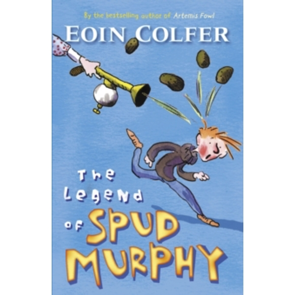The Legend of Spud Murphy by Eoin Colfer (Paperback, 2004)