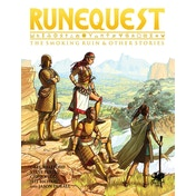 RuneQuest: The Smoking Ruin & Other Stories