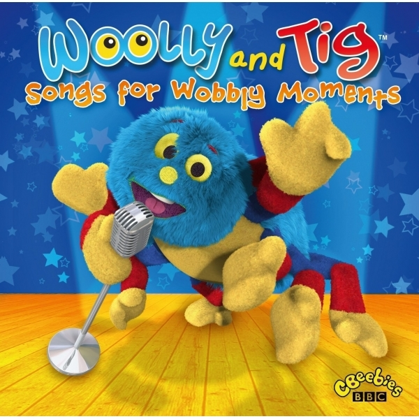 Woolly & Tig - Songs for Wobbly Moments Music CD
