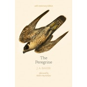 The Peregrine: 50th Anniversary Edition : Afterword by Robert Macfarlane