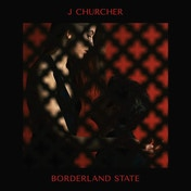 J Churcher - Borderland State Vinyl