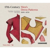 17th-Century Men's Dress Patterns 1600 - 1630